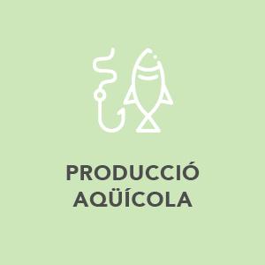 Producció Aqüícola